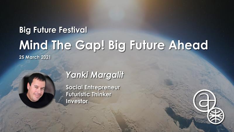 Big Future Festival Mind The Gap Yanki Margalit